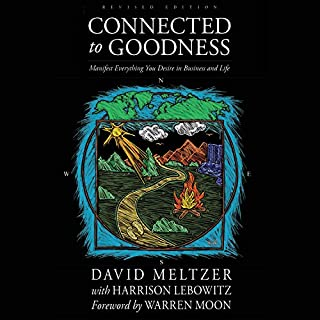 Connected to Goodness: Manifest Everything You Desire in Business and Life audiobook cover art