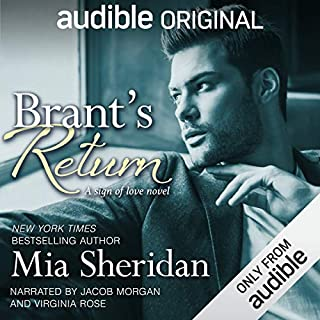 Brant's Return                   By:                                                                                                                                 Mia Sheridan                               Narrated by:                                                                                                                                 Jacob Morgan,                                                                                        Virginia Rose                      Length: 9 hrs and 17 mins     8 ratings     Overall 4.6