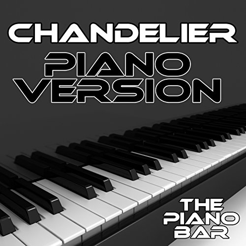 Chandelier (Piano Version)