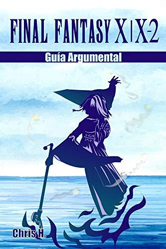 Final Fantasy X   X-2 - Guía Argumental