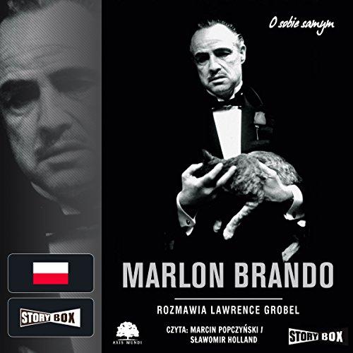 Marlon Brando: Rozmowy audiobook cover art