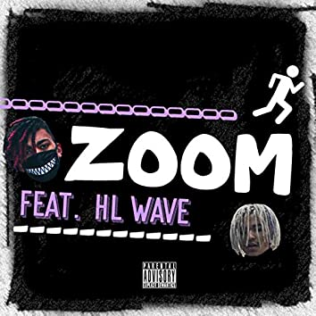Zoom (feat. Hl Wave)