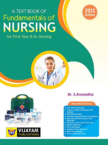 A Text Book of FUNDAMENTALS OF NURSING for First Year B.Sc Nursing