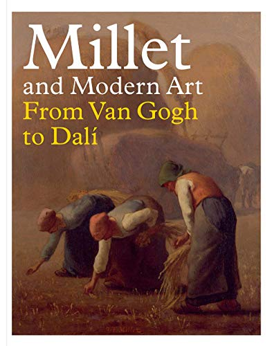 Image of Millet and Modern Art: From Van Gogh to Dalí