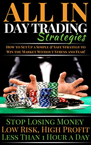 Day Trading Strategies for Beginners, ALL IN Price Action SOLID Day Trading Strategies studied for Beginners: The Psychological & Technical Strategies ... Price Movement Forex Market Strategy)