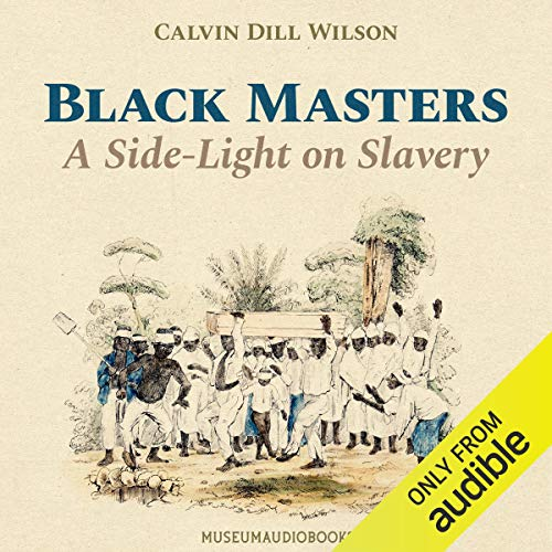 『Black Masters: A Side-Light on Slavery』のカバーアート