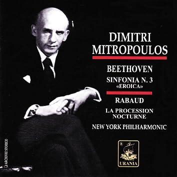 Dimitri Mitropoulos Conducts Beethoven: Sinfonia No. 3