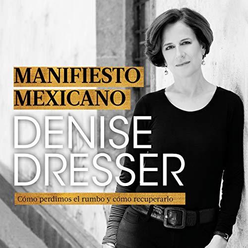 Manifiesto mexicano [Mexican Manifesto] audiobook cover art