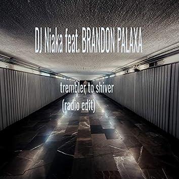 Trembler to Shiver (Radio Edit)