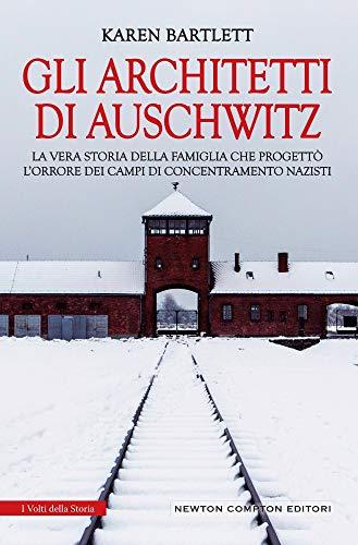 Gli architetti di Auschwitz