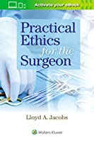 Practical Ethics for the Surgeon