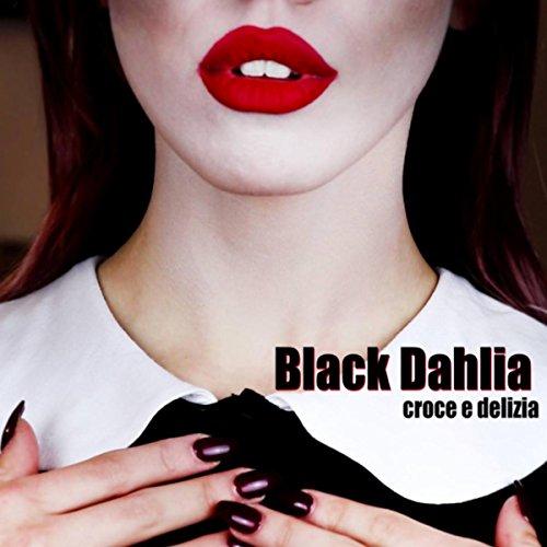 Croce E Delizia [Explicit]