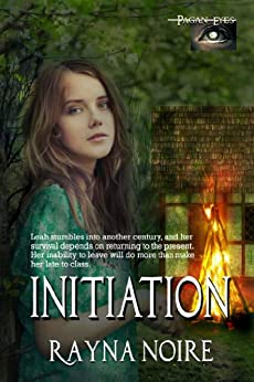 Initiation (Pagan Eyes Book 1) by [Rayna Noire]