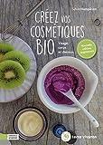 Créez vos cosmétiques bio - Visage, corps et cheveux - Terre Vivante Editions - 29/09/2020