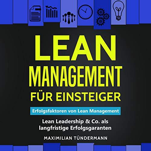 Lean Management für Einsteiger: Erfolgsfaktoren von Lean Management Titelbild