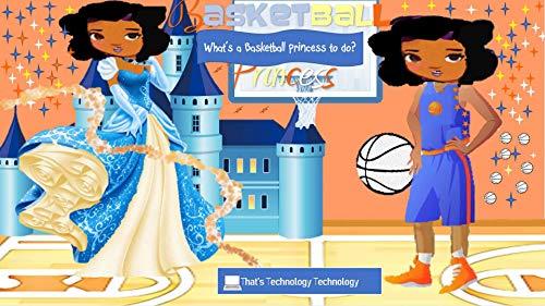 Basketball Princess : What's a Basketball Princess to do? (English Edition)
