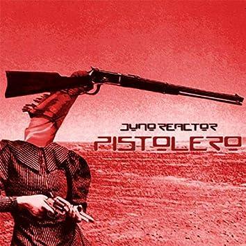 Pistolero Remixes