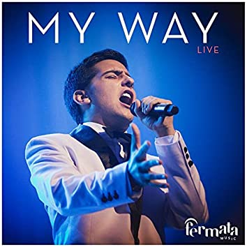 My Way (feat. Fermata Music' Symphony Orchestra, Fermata Choir & Fermata Music)
