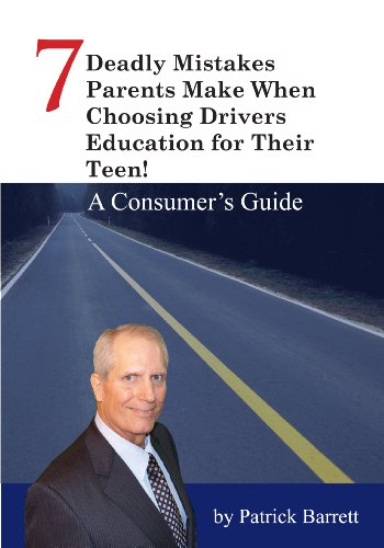 Download How to Avoid 7 Deadly Mistakes Parents Make When Choosing Drivers Education for Their Teen! (English Edition) B00B2BXYRC