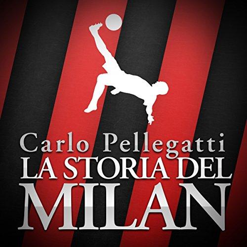 La storia del Milan copertina