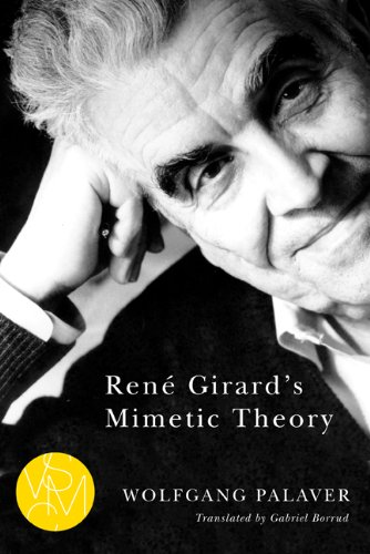 René Girard's Mimetic Theory (Studies in Violence, Mimesis & Culture) (English Edition)