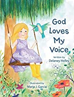 God Loves My Voice