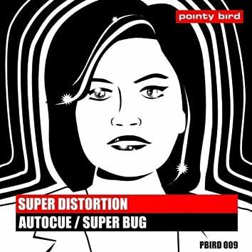 Autocue / Super Bug