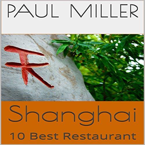 Shanghai: 10 Best Restaurant cover art