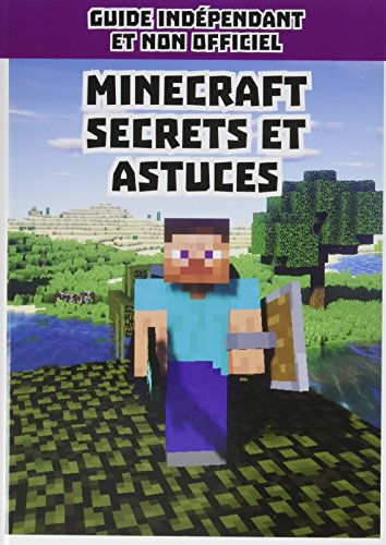 Minecraft secrets et astuces : Guide...