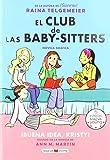 El Club de Las Baby-Sitters: Buena Idea, Kristy! (El Club de las Baby-Sitters / The Baby-Sitters Club) (Spanish Edition)