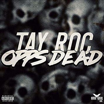 Opps Dead