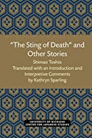 The Sting of Death and Other Stories (Michigan Papers in Japanese Studies)