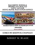 Rainbow Rider & Merry-Go-Round Love Affair Song Book Plus Fo