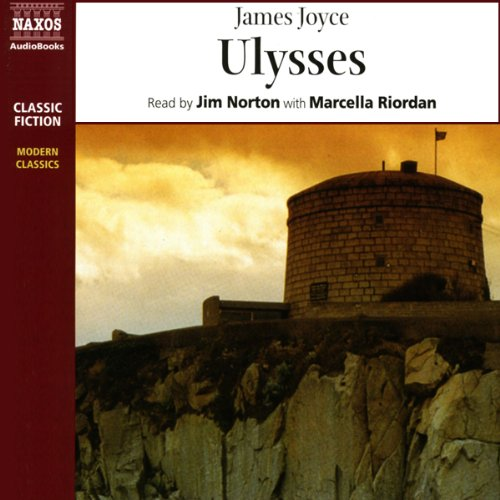 Ulysses                   By:                                                                                                                                 James Joyce                               Narrated by:                                                                                                                                 Jim Norton,                                                                                        Marcella Riordan                      Length: 4 hrs and 50 mins     9 ratings     Overall 3.7