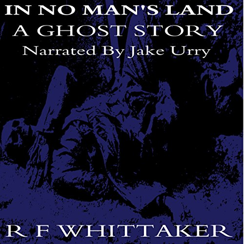 In No Man's Land: A Ghost Story audiobook cover art