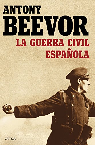 La guerra civil española eBook: Beevor, Antony, Pontón, Gonzalo ...