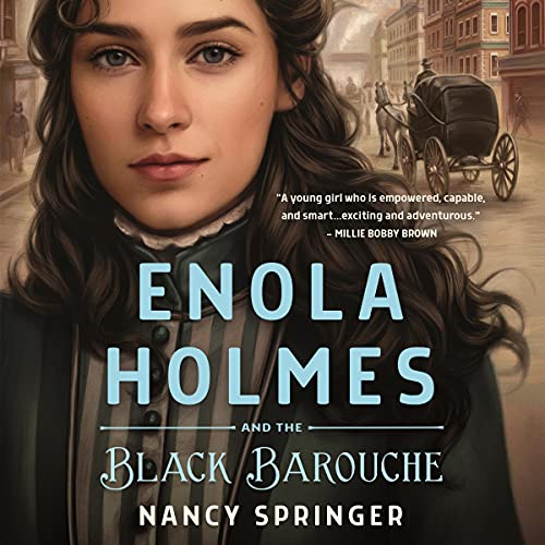 Enola Holmes and the Black Barouche cover art