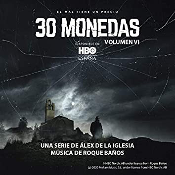 30 Monedas. (Música Original del Episodio 6 de la Serie). (Vol. 6)