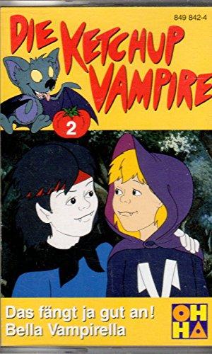 DIE KETCHUP VAMPIRE MC Hörspielkassette # 2: Das fängt ja gut an! Bella Vampirella