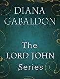 The Lord John Series 4-Book Bundle: Lord John and the Private Matter, Lord John and the Hand of Devils, Lord John and the Brotherhood of the Blade, The Scottish Prisoner (Lord John Grey)