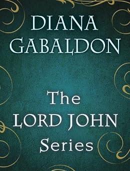 The Lord John Series 4-Book Bundle: Lord John and the Private Matter, Lord John and the Hand of Devils, Lord John and the Brotherhood of the Blade, The Scottish Prisoner (Lord John Grey) by [Diana Gabaldon]