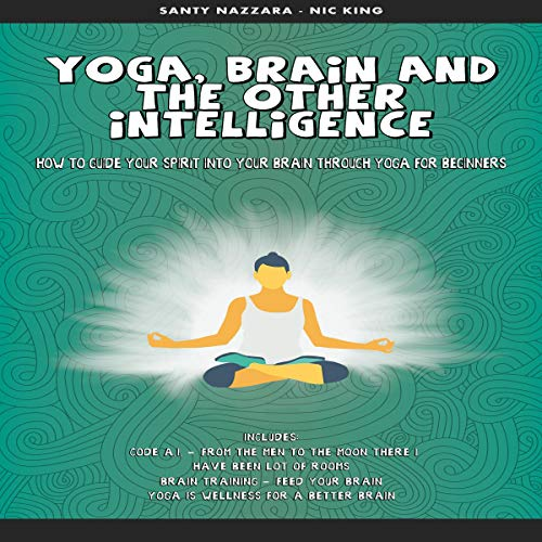 Yoga, Brain and the Other Intelligence audiobook cover art