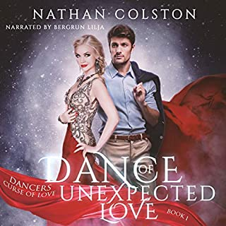 Dance of Unexpected Love Dancers Curse of Love Series Book 1 (Volume 1) audiobook cover art
