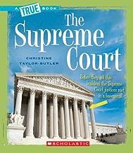 The Supreme Court (A True Book: American History)