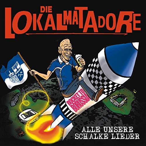 Alle Unsere Schalke Lieder