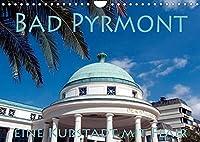 Bad Pyrmont - eine Kurstadt mit Flair (Wandkalender 2022 DIN A4 quer): Schoene Kurstadt Bad Pyrmont (Monatskalender, 14 Seiten )