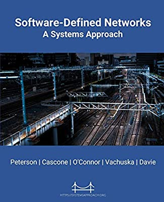 Software-Defined Networks: A Systems Approach