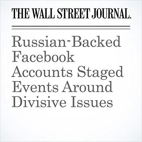 Russian-Backed Facebook Accounts Staged Events Around Divisive Issues (Unabridged) copertina