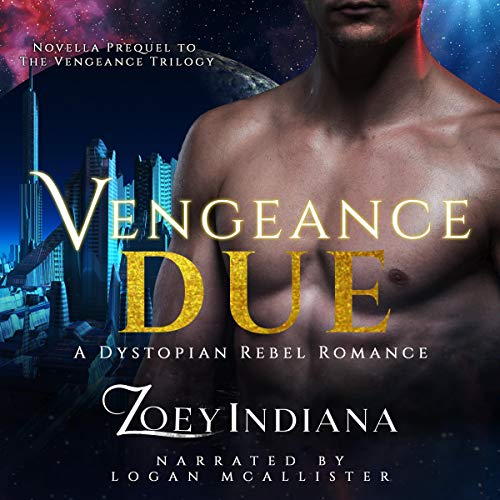 Vengeance Due Audiobook By Zoey Indiana cover art