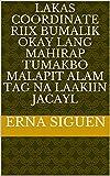 lakas coordinate Riix bumalik okay lang mahirap tumakbo malapit alam tag na laakiin jacayl (Italian Edition)